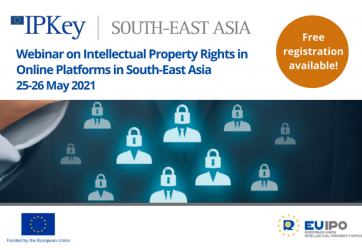 Webinar on Intellectual Property Right in Online Platforms in South-East Asia 25-26 May 2021